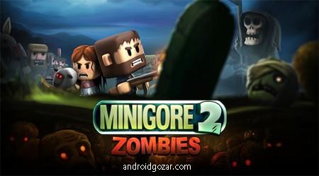Minigore 2: Zombies 1.15 دانلود بازی مینیگور 2: زامبی ها+مود