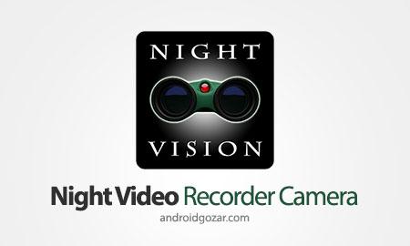 Night Video Recorder Camera + 1.2 دانلود نرم افزار دوربین شب