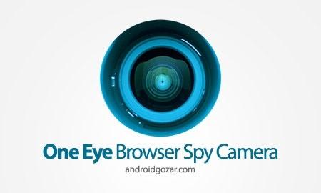 One Eye Browser Spy Camera 1.4.8 دانلود دوربین جاسوسی