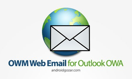OWM for Outlook Web Email OWA 3.09 Patched دانلود نرم افزار ایمیل اوت لوک