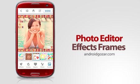 Photo Editor Effects Frames 1.45 ویرایشگر،افکت و قاب عکس