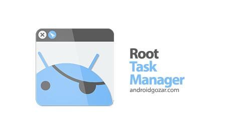 Root Task Manager Premium 1.6.6 دانلود نرم افزار مدیر وظیفه