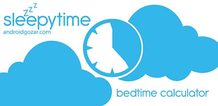 SleepyTime: Bedtime Calculator PLUS 2.4.5 دانلود نرم افزار محاسبه وقت خواب