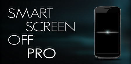 Smart Screen Off PRO 2.3.2 Download software to turn off and turn on the screen automatically
