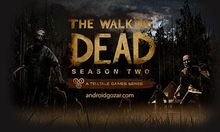 The Walking Dead: Season Two 1.31 دانلود بازی مردگان متحرک: فصل دوم+دیتا