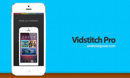 Vidstitch Pro 2.0.1 دانلود نرم افزار ساخت کلاژ ویدیو اندروید