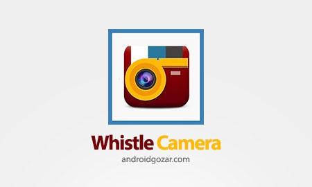 Whistle Camera Pro – Selfie & More 1.5.0 دانلود نرم افزار عکاسی با سوت