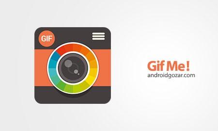 Gif Me! Camera Pro 1.72 دانلود نرم افزار فیلمبرداری با فرمت تصویر GIF